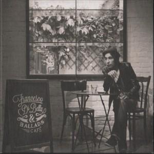 Francesco Di Bella & Ballads Café
