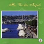 Mia Vecchia Napoli, Vol.10