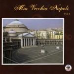 Mia Vecchia Napoli, Vol. 4