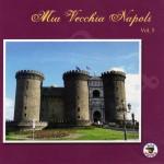 Mia Vecchia Napoli, Vol.5