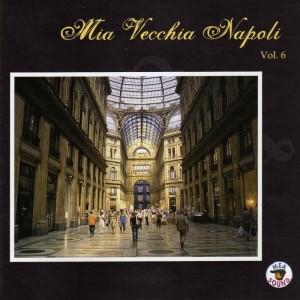 Mia Vecchia Napoli, Vol. 6