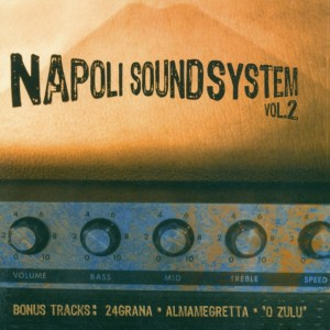 Napoli Sound System, Vol.2