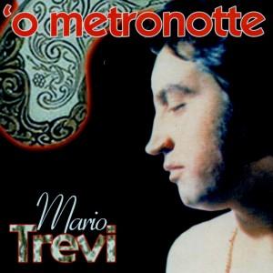'O metronotte