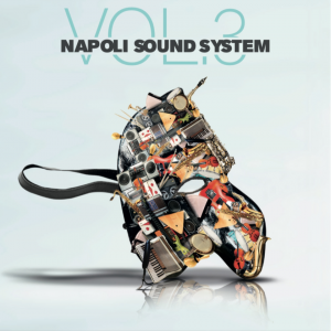 Napoli Sound System Vol. 3