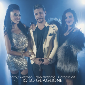 Io so guaglione ft. Nancy Coppola e Stefania Lay