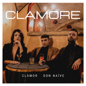 Clamore ft. Don Naïve