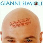 Gianni Simioli  (Contiene la sigla di Telegaribaldi)