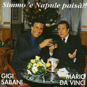 Gigi Sabani & Mario Da Vinci